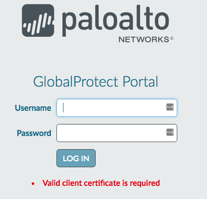 Palo Alto GlobalProtect Portal login: A valid client